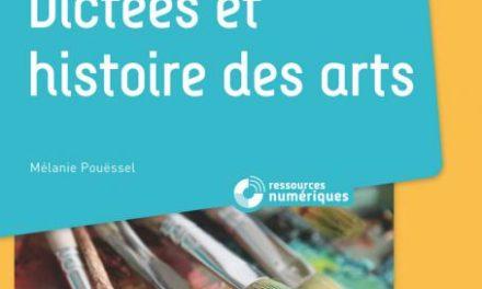 Image illustrant l'article dictée histoire des arts de La Cliothèque