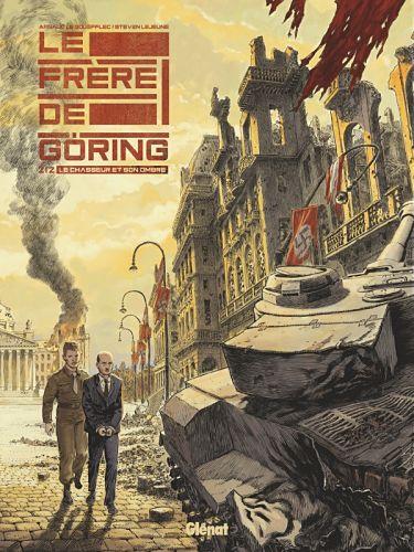 <em>Le Frère de Göring</em>. Tome 2, « Le chasseur et son ombre »