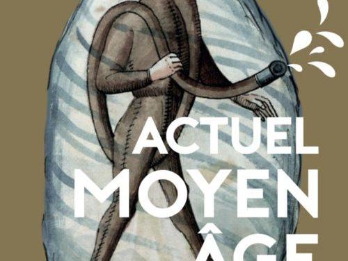 Actuel Moyen Age : l'aventure continue
