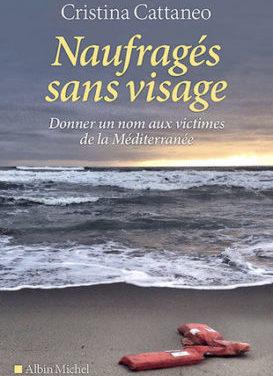 Naufragés sans visage, Donner un nom aux victimes de la Méditerranée