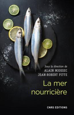 La mer nourricière:  un défi millénaire