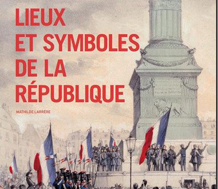 Lieux et symboles de la République