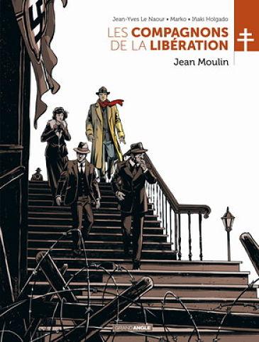 <em>Les Compagnons de la Libération</em>. T. 3, « Jean Moulin »