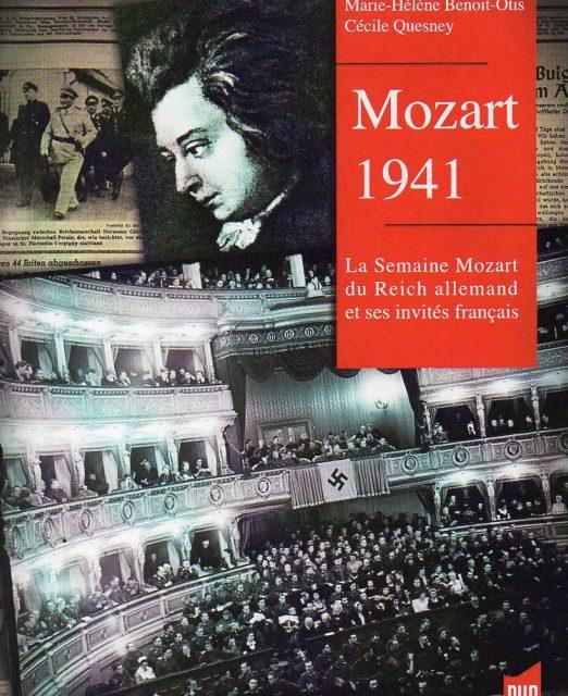 Mozart 1941. La semaine Mozart du Reich allemand et ses invités français