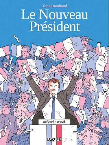 <em>Le Nouveau Président</em>