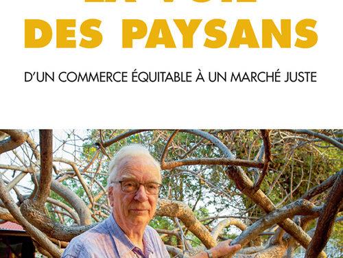 La voie des paysans – d'un commerce équitable à un marché juste