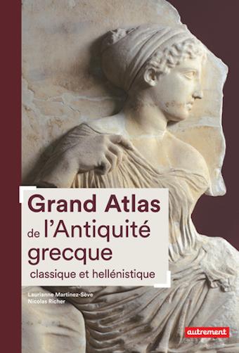 Grand Atlas de l'Antiquité grecque classique et hellénistique