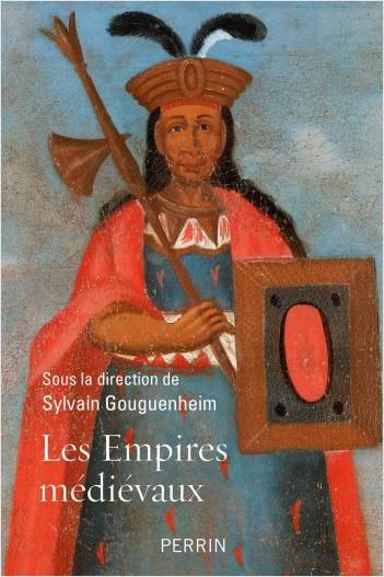 Les Empires médiévaux