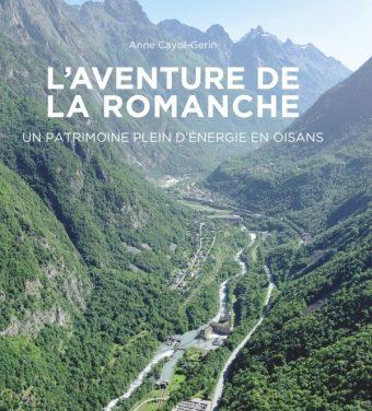 L'aventure de la Romanche – Un patrimoine plein d'énergie en Oisans