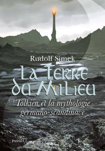 La Terre du Milieu – Tolkien et la mythologie germano-scandinave