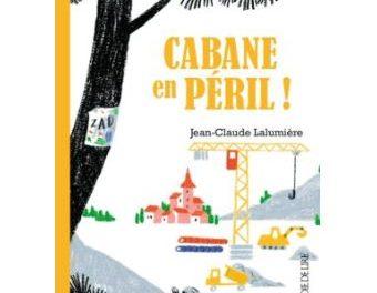 Image illustrant l'article Cabane-en-peril de La Cliothèque