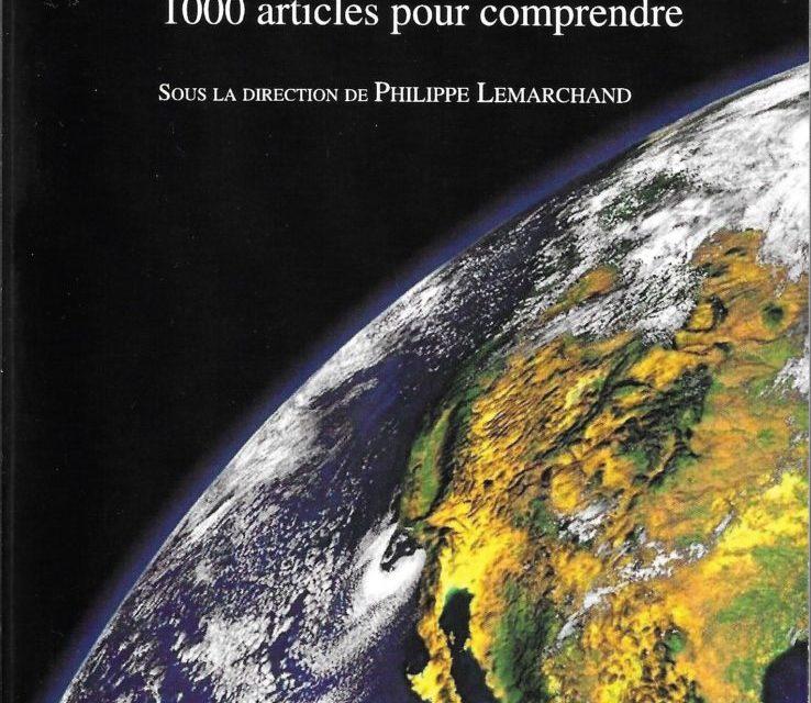 La mondialisation en question : 1000 articles pour comprendre