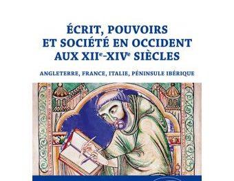 Image illustrant l'article E-crit-pouvoirs-et-socie-te-en-Occident-aux-XIIe-XIVe-sie-cles-Angleterre-France-Italie-pe-ninsule-Ibe-rique de La Cliothèque