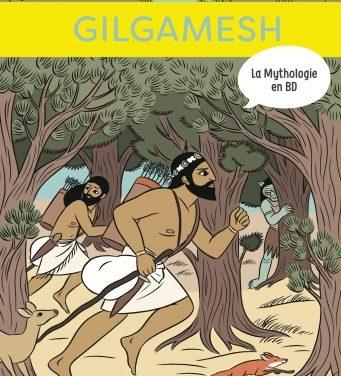 <em>La Mythologie en BD</em>. Tome 13, « Gilgamesh »