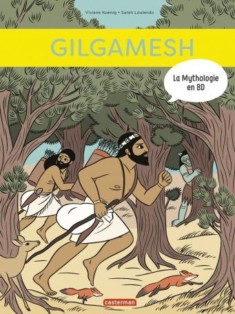 La mythologie en BD : GILGAMESH tome 13