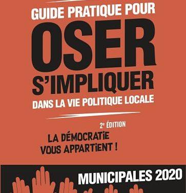 <em>Guide pratique pour oser s'impliquer dans la vie politique locale. La démocratie vous appartient !</em>
