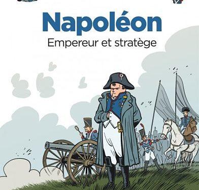 <em>Le Fil de l'Histoire raconté par Ariane et Nino</em>. « Napoléon, empereur et stratége »