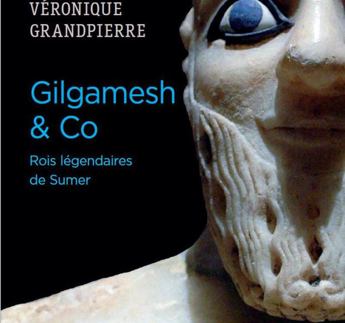 Gilgamesh & Co – Rois légendaires de Sumer