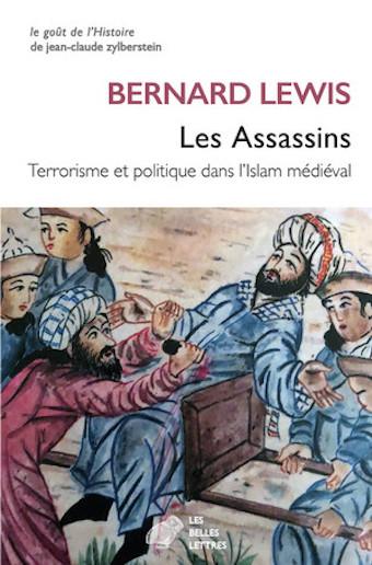 Les Assassins. Terrorisme et politique dans l'Islam médiéval