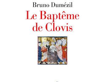 Image illustrant l'article 16Bis-Le Baptême de Clovis. 24 décembre 505 ? de La Cliothèque