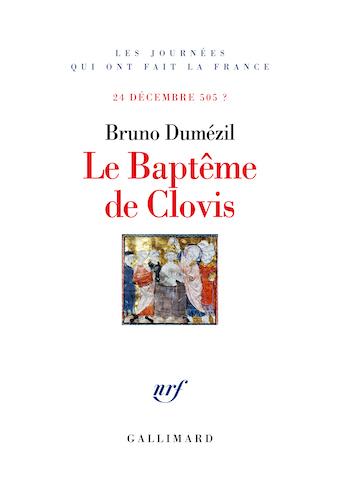 Le Baptême de Clovis -24 décembre 505?
