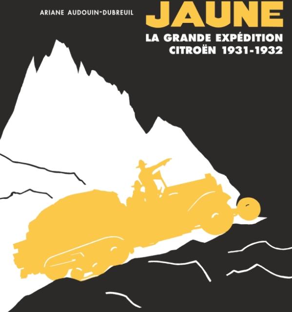 La Croisière jaune – La grande expédition Citroën (1931-1932)