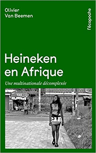 <em>Heineken en Afrique : une multinationale décomplexée</em>
