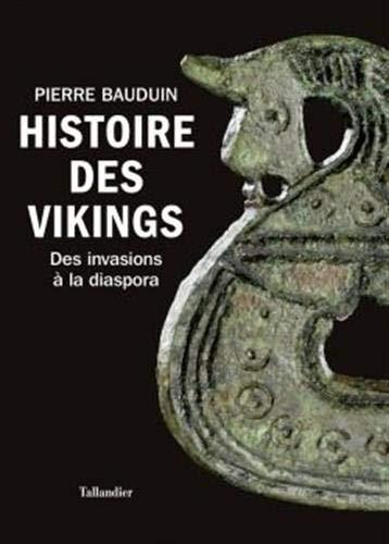 Histoire des Vikings – Des invasions à la diaspora