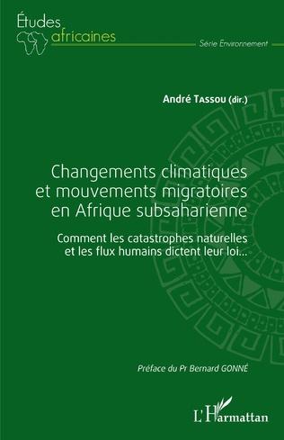 Changements climatiques et mouvements migratoires en Afrique subsaharienne