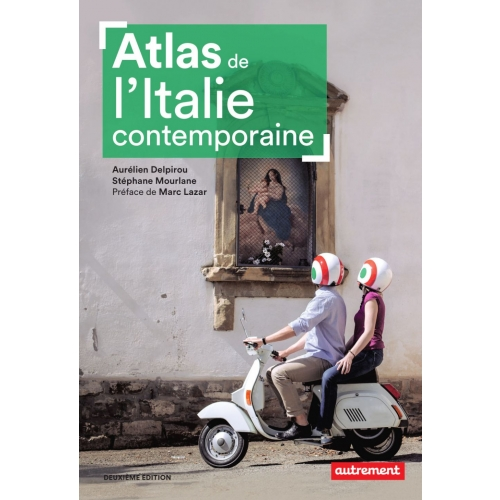 Atlas de l'Italie contemporaine (Seconde édition)