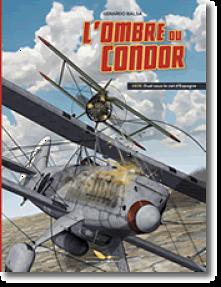 <em>L'Ombre du Condor</em>. T. 1, « 1936. Duel sous le ciel d'Espagne »