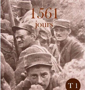 1561 jours – La Grande Guerre au jour le jour