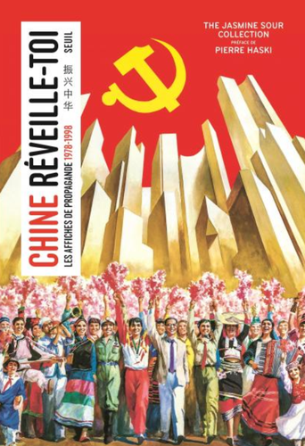 Chine, réveille-toi – Les affiches de propagande (1978-1998)