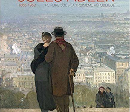 Jules Adler (1865-1952). Peindre sous la Troisième République