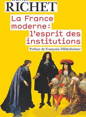 La France moderne : l' esprit des institutions