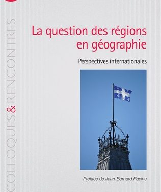 La question des régions en géographie – Perspectives internationales