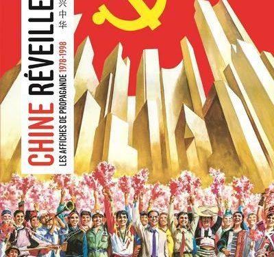 Chine réveille-toi : les affiches de propagande 1978-1998