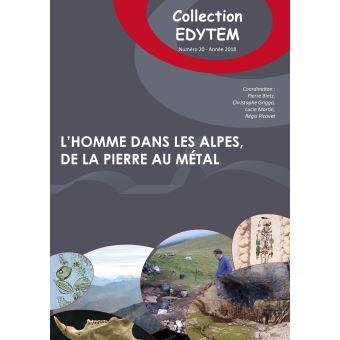 L'Homme dans les Alpes, de la pierre au métal