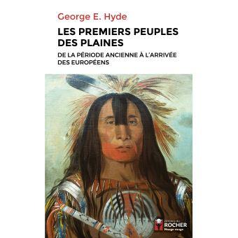 Les premiers peuples des Plaines de la période ancienne à l'arrivée des Européens