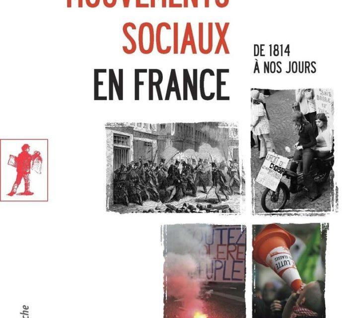 Histoire des mouvements sociaux en France, De 1814 à nos jours