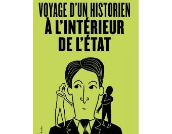 Image illustrant l'article Voyage-d-un-historien-a-l-interieur-de-l-Etat de La Cliothèque