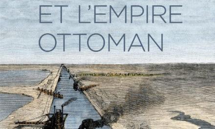 Image illustrant l'article 12706-canal-suez-empire-ottoman de La Cliothèque