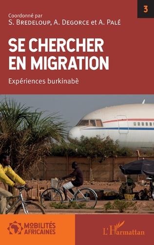 Se chercher en migration – Expériences burkinabé