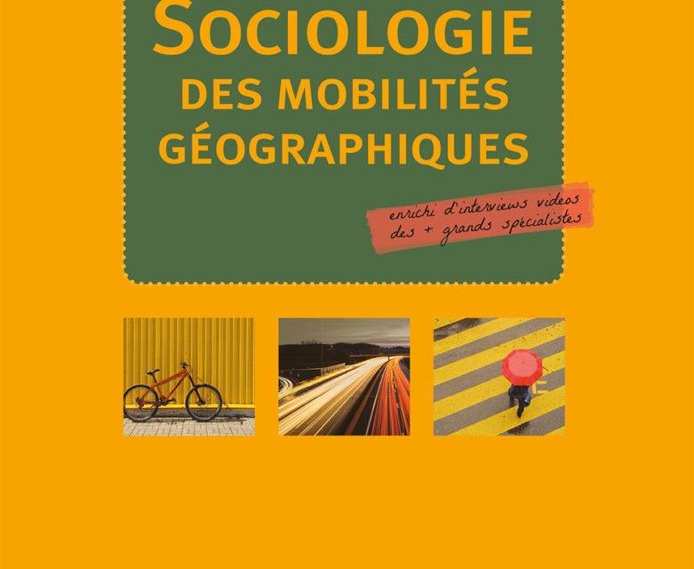 Manuel de sociologie des mobilités géographiques