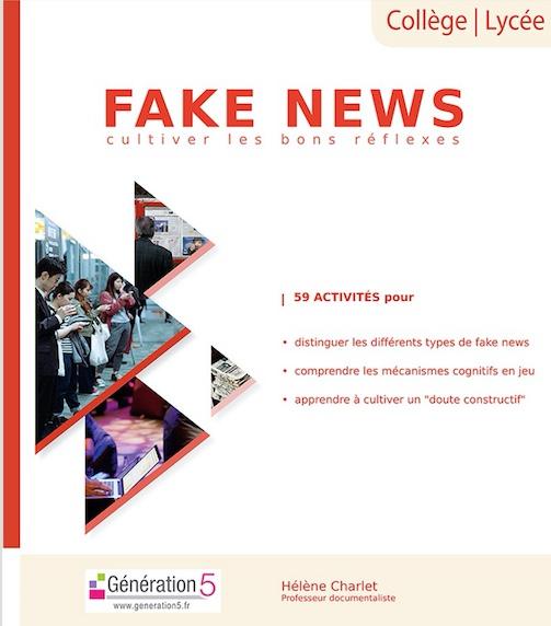 Fake news – Cultiver les bons réflexes : collège-lycée