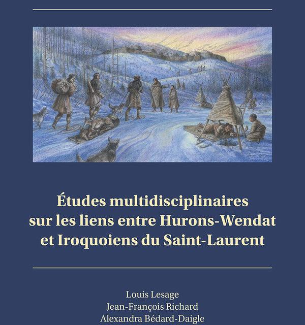 Études multidisciplinaires sur les liens entre Hurons-Wendat et Iroquoiens du Saint-Laurent