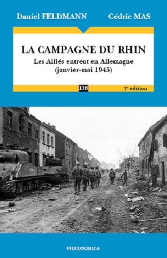 La campagne du Rhin : les Alliés entrent en Allemagne (janvier-mai 1945)