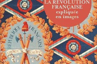 Image illustrant l'article La-Revolution-francaise-expliquee-en-images de La Cliothèque