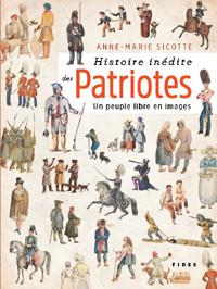 Histoire inédite des Patriotes