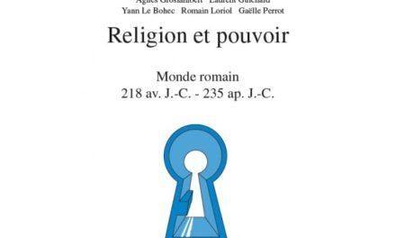 Image illustrant l'article religion-et-pouvoir-dans-le-monde-romain-218-av-j-c-235-ap-j-c de La Cliothèque